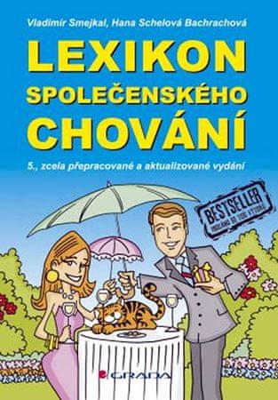 Smejkal Vladimír, Schelová Bachrachová H: Lexikon společenského chování - 5. vydání