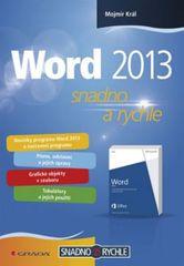 Král Mojmír: Word 2013 - snadno a rychle