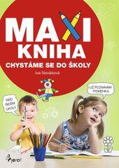 Nováková Iva: Maxi kniha - Chystáme se do školy