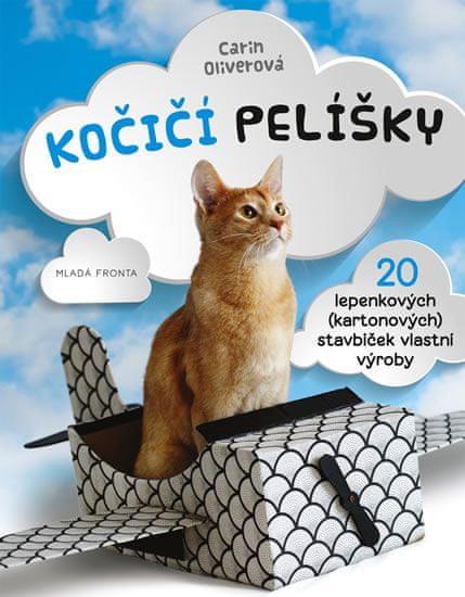 Oliverová Carin: Kočičí pelíšky