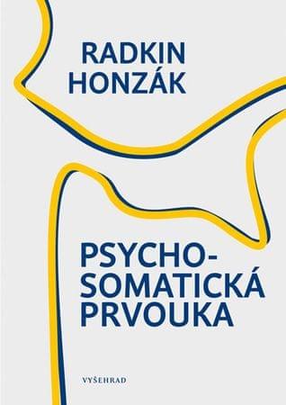 Honzák Radkin: Psychosomatická prvouka