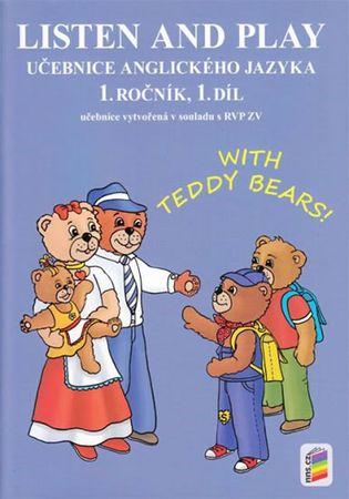 Listen and play - WITH TEDDY BEARS!, 1. díl (učebnice)