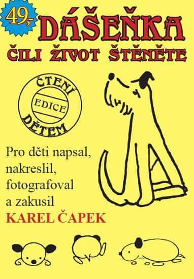 Čapek Karel: Dášeňka čili život štěněte