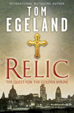 Egeland Tom: Relic: The Quest for the Golden Shrine