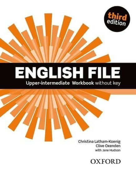 Latham-Koenig Christina; Oxenden Clive;: English File Third Edition Upper Intermediate Workbook With