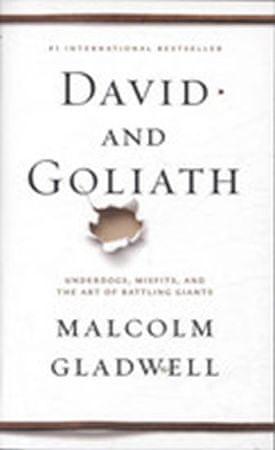 Gladwell Malcolm: David and Goliath
