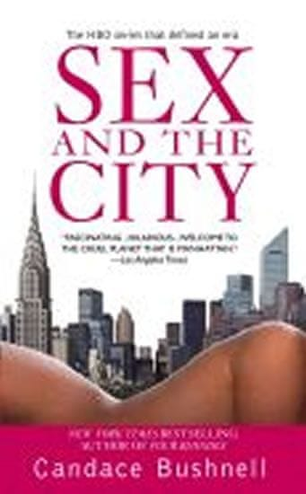 Bushnell Candace: Sex and the City