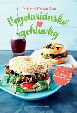 Sehn Clarissa a Florian: Vegetariánské rychlovky + veganské alternativy