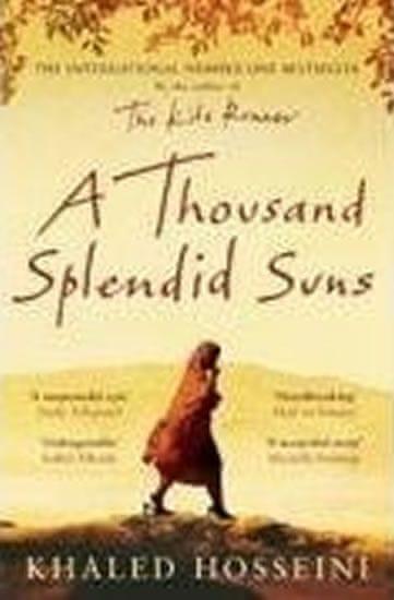 Hosseini Khaled: A Thousand Splendid Suns