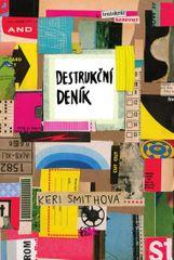 Smithová Keri: Destrukční deník: Tentokrát barevně