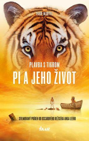 Martel Yann: Plavba s tigrom - Pi a jeho život, 2. vydanie