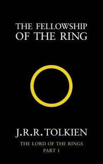 Tolkien J.R.R.: The Fellowship of the Ring : The Lord of the Rings, Part 1