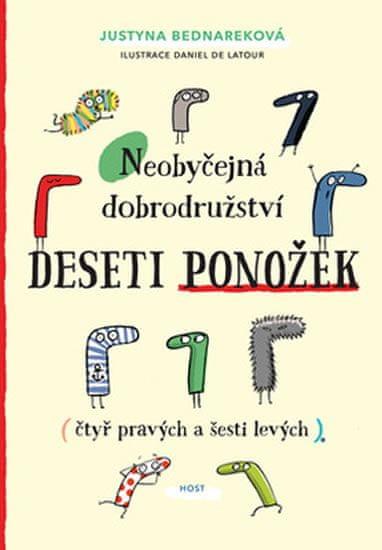 Bednareková Justyna: Neobyčejná dobrodružství deseti ponožek (čtyř pravých a šesti levých)