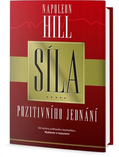 Hill Napoleon: Síla pozitivního jednání