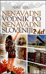 Primož Hieng: Nenavadni vodnik po nenavadni Sloveniji (2. del)