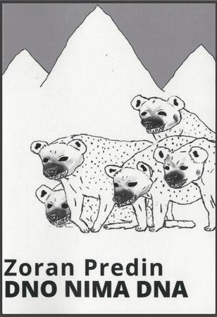 Zoran Predin: Dno nima dna