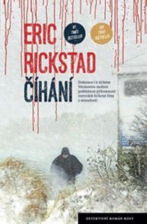 Rickstad Erik: Číhání