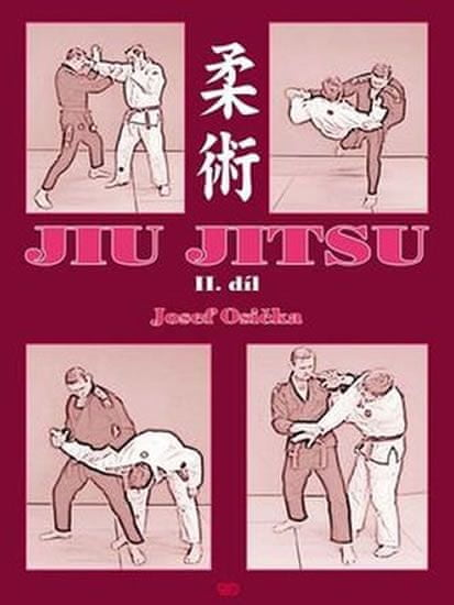 Osička Josef: Jiu Jitsu II. díl