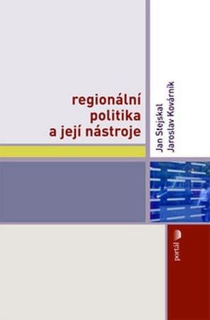 Stejskal Jan: Regionální politika a její nástroje