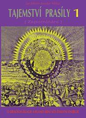 Tajemství prasíly 1 (Zapomínání) - O dračích žilách a planetární síti životní energie