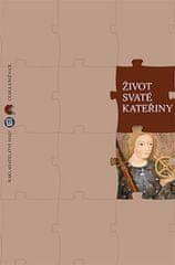 Petrů Eduard: Život svaté Kateřiny