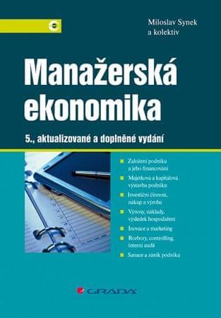 Synek Miloslav: Manažerská ekonomika