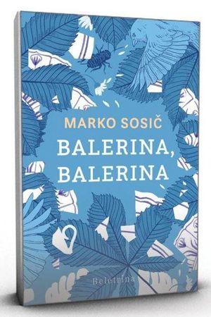 M. Sosič: Balerina, Balerina