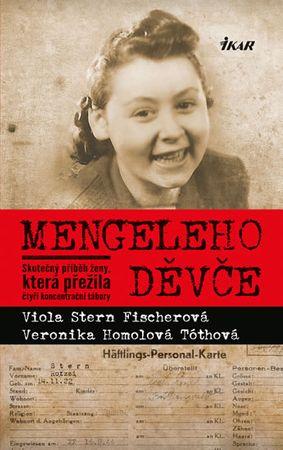 Stern Fischerová Viola, Homolová Tóthová: Mengeleho děvče