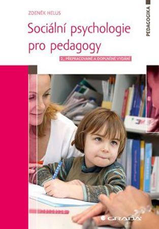 Helus Zdeněk: Sociální psychologie pro pedagogy