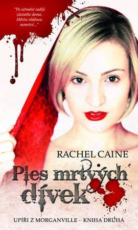 Caine Rachel: Upíři z Morganville 2 - Ples mrtvých dívek