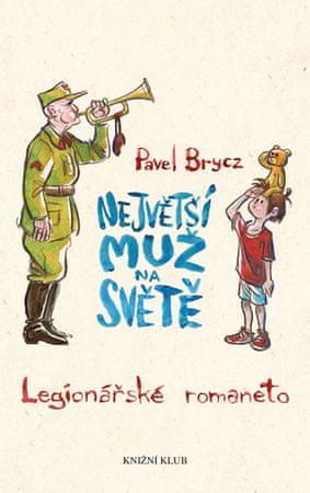 Brycz Pavel: Největší muž na světě