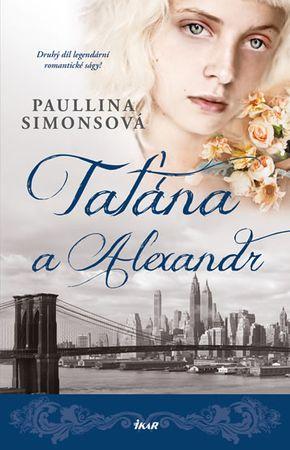 Simonsová Paullina: Taťána a Alexandr