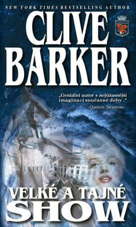 Barker Clive: Velké a tajné show