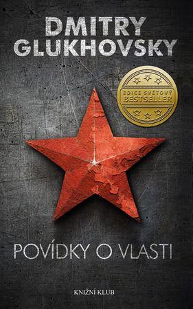 Glukhovsky Dmitry: Povídky o vlasti