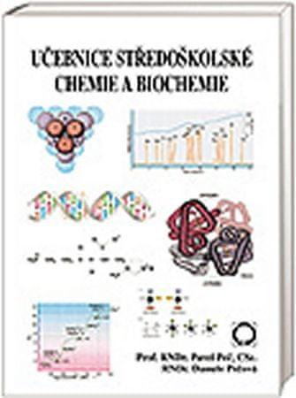 Peč Pavel, Pečová Danuše: Učebnice středoškolské chemie a biochemie