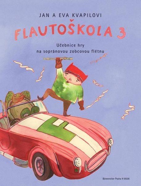 KN Flautoškola 3 - Učebnice hry na sopránovou zobcovou flétnu Škola hry na sopránovou zobcovou flétnu