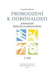 KN Probouzení k dokonalosti - učebnice 1. sešit Škola hry na příčnou flétnu