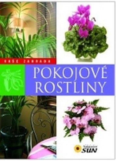 Pokojové rostliny - Vaše zahrada