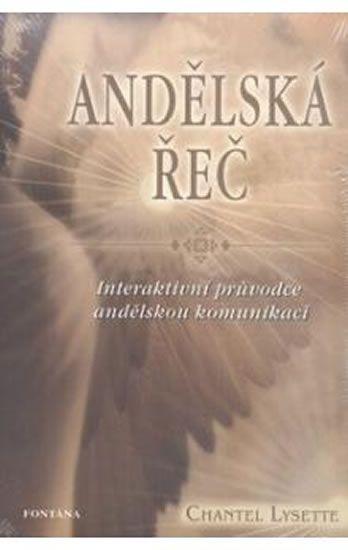 Chantel Lysette: Andělská řeč - Interaktivní průvodce andělskou komunikací
