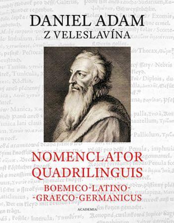 z Veleslavína Daniel Adam: Nomenclator quadrilinguis Boemico-Latino-Graeco-Germanicus + CD