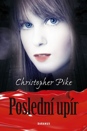 Pike Christopher: Poslední upír