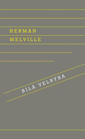 Melville Herman: Bílá velryba