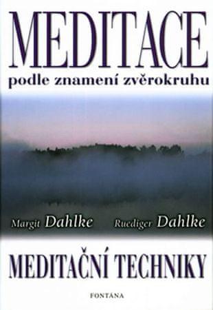 Dahlke Margit: Meditace podle znamení zvěrokruhu