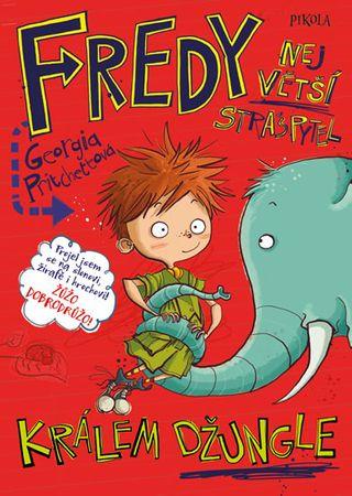 Pritchettová Georgia: Fredy 3. Největší strašpytel králem džungle