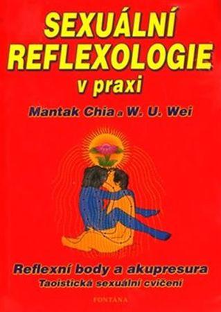 Chia Mantak: Sexuální reflexologie v praxi - Reflexní body a akupresura, Taoistická sexuální cvičení