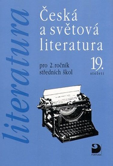 Nezkusil Vladimír: Literatura - Česká a světová literatura pro 2. ročník SŠ
