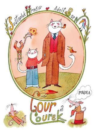 Born Adolf, Hrnčíř Svatopluk: Cour a Courek