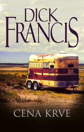 Francis Dick: Cena krve