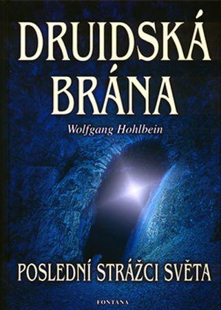 Hohlbein Wolfgang: Druidská brána