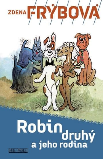 Frýbová Zdena: Robin Druhý a jeho rodina